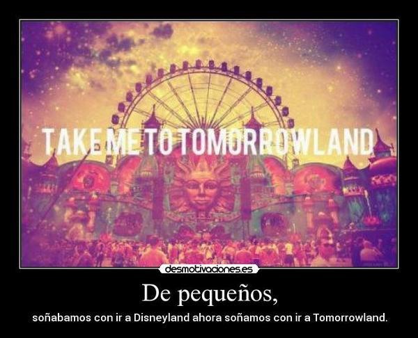 Tomorrowland At Tomorrowlandworld 16 Answers 333 Likes