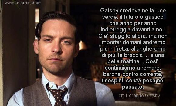 Il Grande Gatsby Frase Ask Fm Lemigliorifrasideifilm